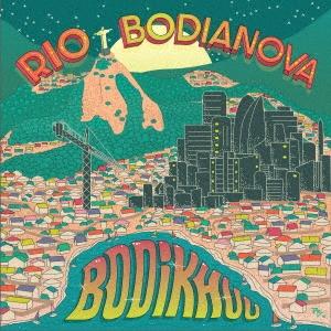 ボディア・ノヴァ 〜リオへの憧憬 CD