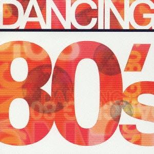 ダンシング 80's