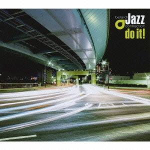 Berardi Jazz Connection/ドゥ・イット![PCD-93072]
