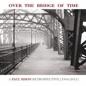 時の架け橋:ポール・サイモン回顧録<期間生産限定盤> CD