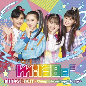 MIRAGE☆BEST 〜Complete mirage2 Songs〜<通常盤> CD