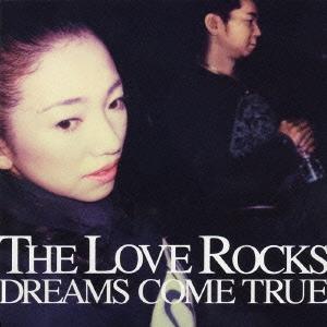 DREAMS COME TRUE/THE LOVE ROCKS [UPCH-1473]