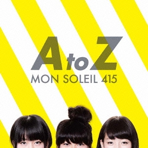 モンソレイユ415/A to Z[KDSA-1009]