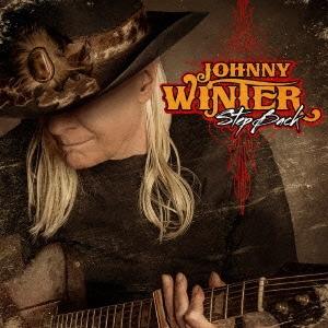 Johnny Winter/ステップ・バック~ルーツ2 [SICP-3809]