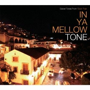 The Saint/IN YA MELLOW TONE GOON TRAX 10th Anniversary Edition[GTXC-A010]