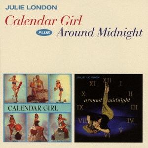Julie London/カレンダー・ガール+アラウンド・ミッドナイト +4ボーナストラックス[OTCD-6006]