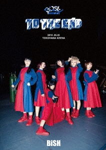 "BiSH ""TO THE END"" DVD"