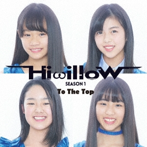 Hiwillow/To The TOP[TCA-109]