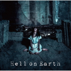 Hell on Earth [CD+DVD]<初回盤> CD