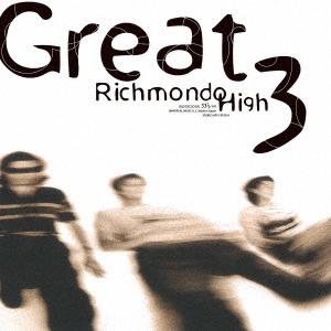 GREAT3/Richmondo High<限定盤>[UPJY-9103]