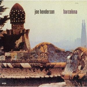Joe Henderson/バルセロナ<完全限定生産盤>[CDSOL-46465]