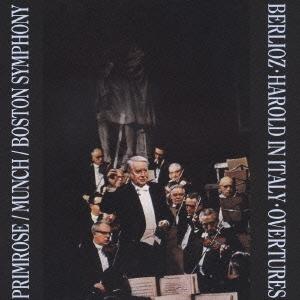 ベルリオーズ:交響曲「イタリアのハロルド」&序曲集