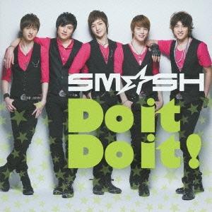 SM☆SH/Do it Do it!<初回生産限定盤B>[FLCF-4365]