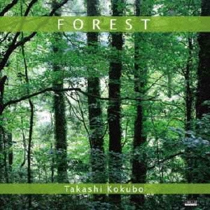 FOREST/鳥の詩