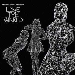 Perfume/Perfume Global Compilation LOVE THE WORLD [CD+DVD]<初回限定盤>[TKCA-73840]