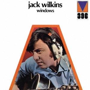 Jack Wilkins/ウィンドウズ<完全限定生産盤>[CDSOL-45224]