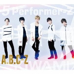 5 Performer-Z (KIWAMI盤) [CD+2DVD]<初回限定盤> CD