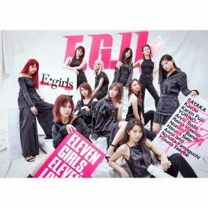 E-girls/E.G.11 [2CD+2Blu-ray Disc+フォトブック+スマプラ付]<初回生産限定盤>[RZCD-86581B]