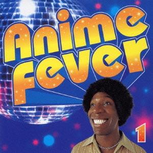 ANIME FEVER!! Vol.1