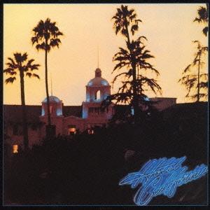 ホテル・カリフォルニア<完全生産限定盤>