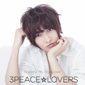 3Peace☆Lovers/Illusion/My True Love [CD+DVD]<限定盤Type-D>[HMCH-1096]