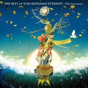 小柳ゆき/THE BEST OF YUKI KOYANAGI ETERNITY ~15th Anniversary~ [WPCL-11623]