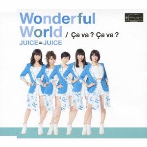 Juice=Juice/Wonderful World/Ca va ? Ca va ?(サヴァサヴァ)<通常盤A>[HKCN-50415]
