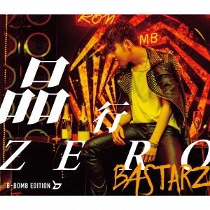 BASTARZ/品行ZERO [CD+ブックレット]<初回限定盤 B-BOMB EDITION>[KICM-91626]