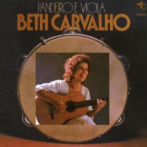Beth Carvalho/パンデイロ・エ・ヴィオラ [CDSOL-6218]