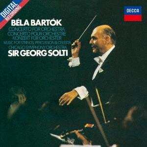 ゲオルグ・ショルティ/バルトーク:管弦楽のための協奏曲 弦楽器、打楽器とチェレスタのための音楽[UCCD-51026]