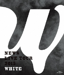 NEWS LIVE TOUR 2015 WHITE<通常盤> Blu-ray Disc