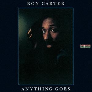 Ron Carter/エニシング・ゴーズ[KICJ-2601]