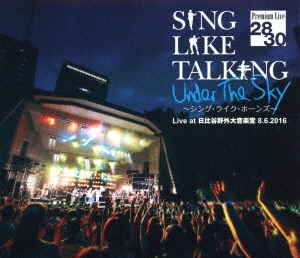 SING LIKE TALKING/SING LIKE TALKING Premium Live 28/30 Under The Sky 〜シング・ライク・ホーンズ〜 Live at 日比谷野外大音楽堂 8.6.2016[UPXH-1061]