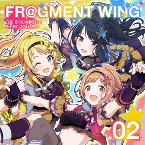 THE IDOLM@STER SHINY COLORS FL@GMENT WING 02