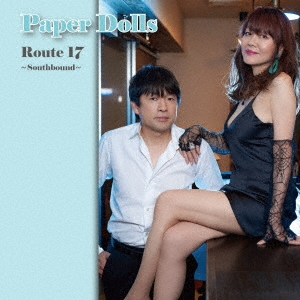 Paper Dolls/Route 17 〜Southbound〜[IHPDCD-001]