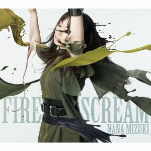 水樹奈々/FIRE SCREAM/No Rain,No Rainbow[KICM-2063]