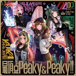 最頂点Peaky&Peaky!! [CD+Blu-ray Disc]<生産限定盤> 12cmCD Single