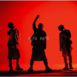 BURN [CD+DVD]<初回盤B>