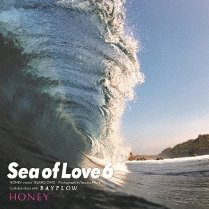 HONEY meets ISLAND CAFE -sea of Love 6- Collaboration with BAYFLOW[IMWCD-1213]