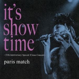 paris match/it's show time 〜15th Anniversary Special X'mas Concert〜[VICL-64544]