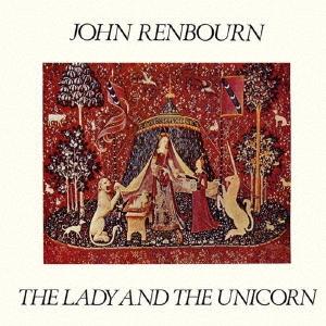 John Renbourn/ザ・レディ・アンド・ザ・ユニコーン [BEL-162636]