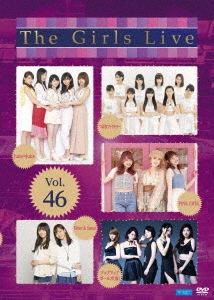 The Girls Live Vol.46
