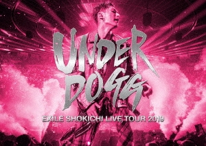 EXILE SHOKICHI LIVE TOUR 2019 UNDERDOGG [2DVD+フォトブック]<初回生産限定盤> DVD