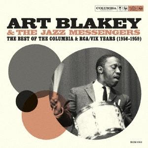Art Blakey &The Jazz Messengers/ザ・ベスト・オブ・ザ・コロンビア&RCA/VIK・イヤーズ (1956-1959)[BSMF7605]