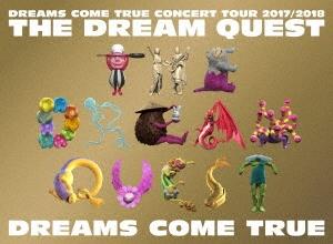 DREAMS COME TRUE CONCERT TOUR 2017/2018 THE DREAM QUEST
