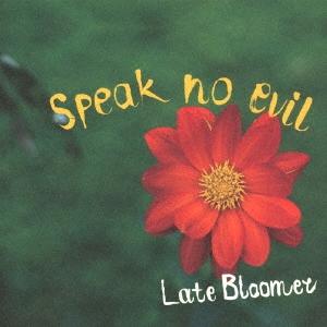 Speak No Evil/Late Bloomer[MIDC-002]