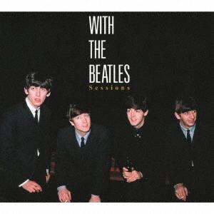 ウィズ・ザ・ビートルズ・セッションズ CD