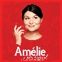 Amelie: A New Musical: Original Broadway Cast Recording