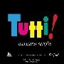 「トゥッティ!」 オーケストラ・サンプラー<限定盤>