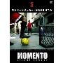 ストリートサッカー - MOMENTO [OSJV-1002]
